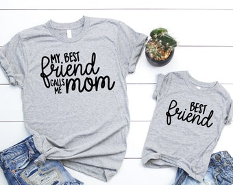 25dfb656b My Best Friend Calls Me Mom Mom and Daughter Mothers Day Set Mothers Day Shirt  Matching Mothers Day Set Mother Day Mommy and Me Outfits