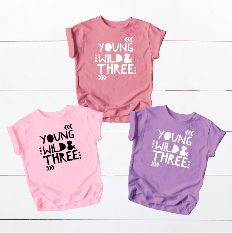 Young Wild and Three Girls 3rd Birthday Shirt for Toddler Girls Third Birthday Outfit
