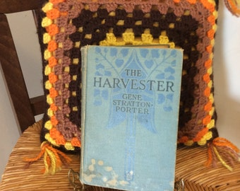 Vintage Book- The Harvester by Gene Stratton-Porter, 1916 Hardback Book, Shabby Chic Collectible,Room Decor