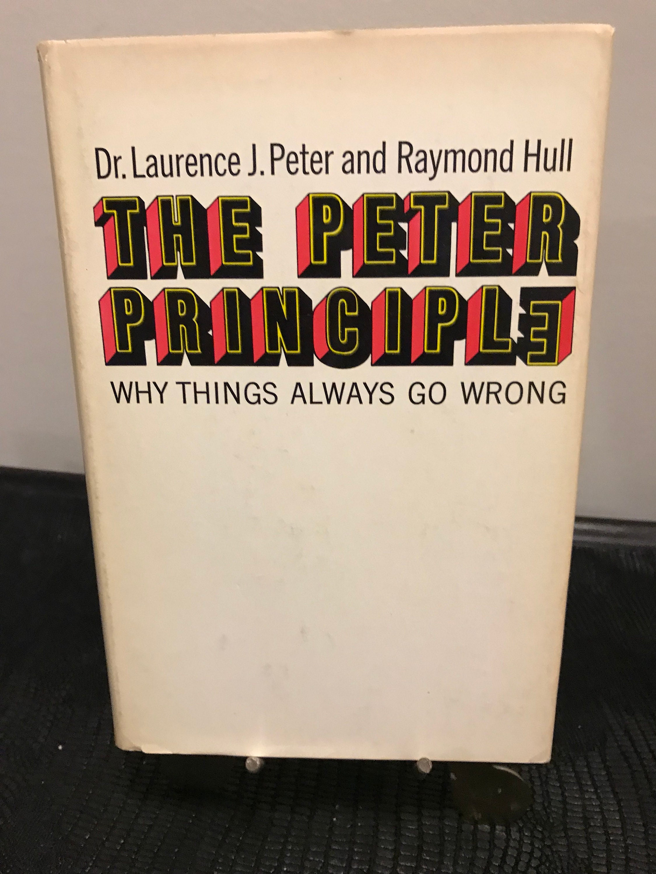 نتيجة بحث الصور عن ‪The Peter Principle: Why Things Always Go Wrong‬‏
