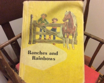 Vintage 1959 Book Ranches and Rainbows, Ginn Basic Reader First Edition, Children 's Books