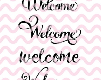 Welcome SVG, Welcome Sign SVG, SVG, Dfx, Png, Cut File, Silhouette, Cameo, Cricut, Other Cutting Machines, Vinyl, Welcome Sign, Door Sign