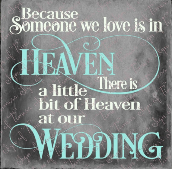 Wedding Cut File Because Someone We Love Is In Heaven Heaven Etsy