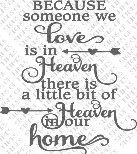 Someone We Love Is In Heaven Svg Png Dfx Cut File Heaven In Etsy