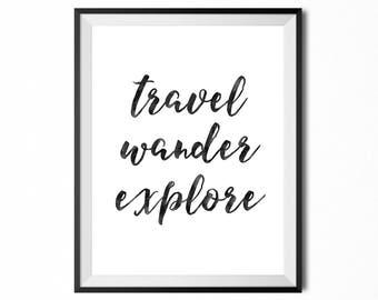 Travel Wander Explore, Printable Art, Inspirational Typography Print, Minimalistic, Digital Print, Black And White, INSTANT DOWNLOAD