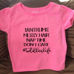 Tantrums Messy Hair Nap Time Don T Care Toddler Life Svg Etsy