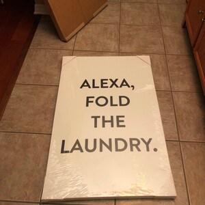 Alexa fold the laundry printable, Laundry Room Sign, Laundry Room Decor,  Alexa Signs, Funny Quote Prints, Dorm Room Decor, laundry room sign