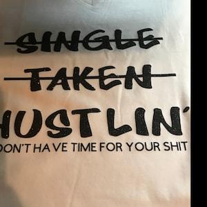single taken hustlin tlumaczenie