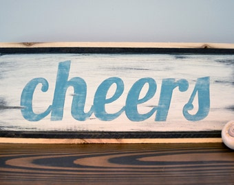 """Cheers!  Distressed """"Cheers"""" Sign"""