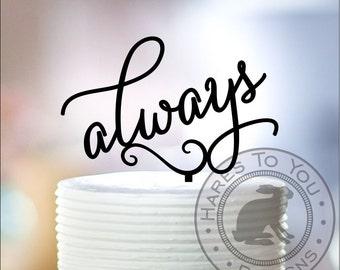 Always Wedding Cake Topper 12-204