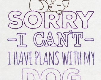 Sorry I can't I have plans with my dog/cat hoody Size XS-5XL  your choice of hoody colour & thread