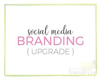 Social Media Branding Upgrade | DIGITAL FILES ONLY