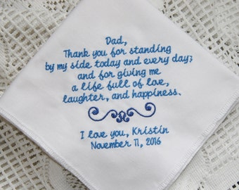 Standing By My Side- Life Full Of Love Handkerchief Gift to Dad From Bride