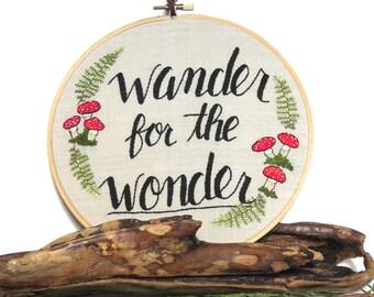 Wander for the Wonder Embroidered Hoop Art