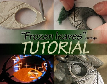 Frozen leaves TUTORIAL, metal clay, metal clay tutorial, silver clay tutorial, jewellery tutorial, pmc, art clay, silver leaves, earrings