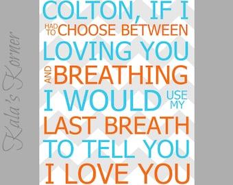 BOYS NURSERY DECOR - Blue And Orange Decor - Custom Name Print - Last Breath Quote - 8x10 Print