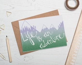 Life is an Adventure Card - Screen Printed Greetings Card