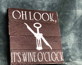 Oh look, it's wine o'clock - rustic sign