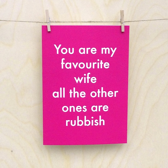 Favourite Wife Card, Funny birthday card, funny love birthday card, funny valentines card, funny wife card
