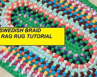 PDF Tutorial Swedish Braid Rag Rug, AKA Double Toothbrush Rug Pattern, How to Make a No Sew Rag Rug, How to Make a Rag Rug, PDF Rug Pattern