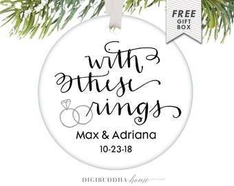 Married Ornament Wedding Personalized Couple Ornament, First Christmas Ornament Married, Best Wedding Gifts for Couple, With These Rings