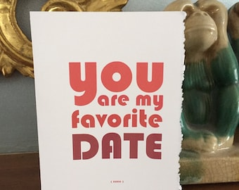 valentines date, valentine's card for date, you are my favorite date [ valentines love ]