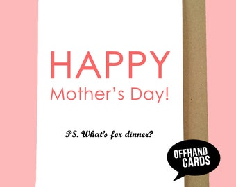 Happy Mother's Day! Ps What's For Dinner? Funny, Funny Card for Mum. Love You Mum, Joke Card, Pink, Mom, Humour, Cheeky, Silly.