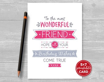 """Printable Birthday Card For Friend - To The Most Wonderful Friend Hope Your Birthday Wishes Come True - 5""""x7""""- Printable Envelope Template"""