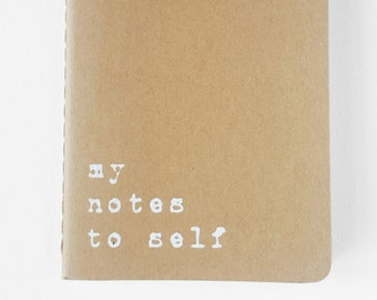 Notes to self notebook - Brown MOLESKINE®  notebook. Collect your thoughts, doubts, dreams and goals.