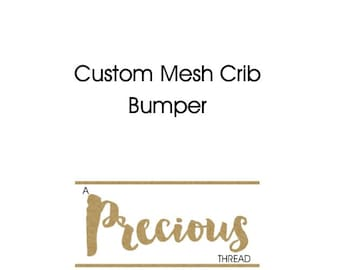 Custom Crib Bedding - Mesh Crib Bumpers - Choose your fabric