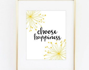 Choose Happiness typography,instant download,floral design,life quote printables
