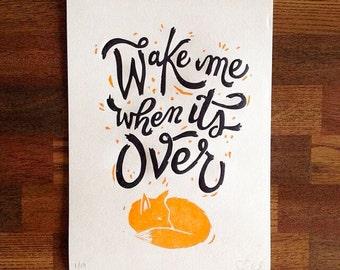 "Wake Me When It's Over 7.5""x11"" Letterpress Print"