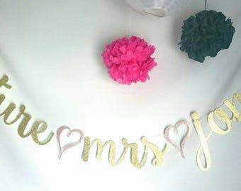 Future MRS banner, FUTURE MRS, bridal shower, bridal shower, Bachelorette party, custom future Mrs banner, Gold glitter banner, Custom