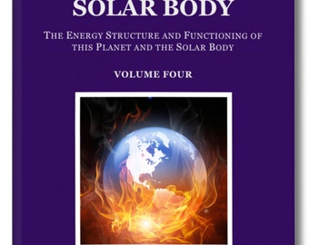 Metaphysical Book. EARTH and the SOLAR BODY. The energy structure and functioning of this planet and the solar body. How it really operates.