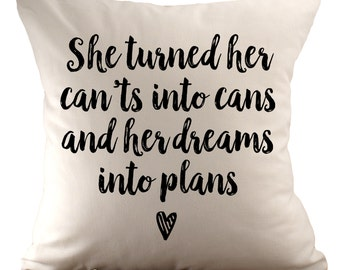 She turned her can't into cans - Cushion Cover - 18x18 - Choose your fabric and font colour