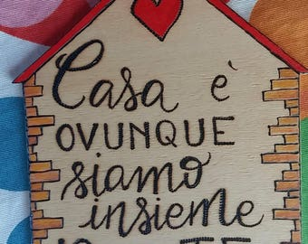 """Wooden plaque """"home is wherever we are together you and I"""""""