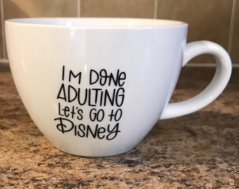 I'm Done Adulting