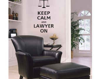 Keep Calm and LAWYER ON Vinyl Wall Decal KC-100