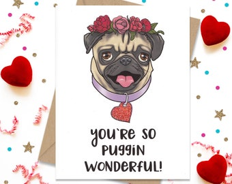 Anniversary Card, Funny Greeting Card, Pug Lover Gift, Dog Lover Gift, Birthday Card, Card for Her, Card for Him, Funny Birthday Card