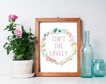 Isn't She Lovely - 8x10 Baby Girl Nursery Art, Nursery Decor, Wedding Art, Floral Wreath, Inspirational Print, Printable Art