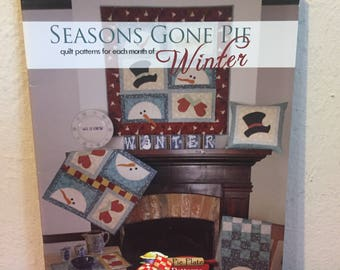 Seasons Gone Pie 5 Quilt Patterns for Each Month of Winter Rare EX!!