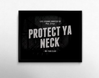Rap Lyrics Hip Hop Art Wu Tang Clan College Dorm Room Decorations Rap Art Lyrics Quotes Typography Black White Protect Ya Neck Life Lessons