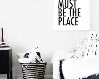 Wall Art Print, This Must Be The Place, Talking Heads Art, Quote, Home Decor #32