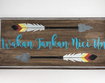 Native American - Cherokee - Wakan Tankan Nici Un - Wood Sign -  May The Great Spirit Bless You - Home Decor - Quote - Tribe - Tribal
