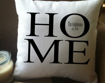 Personalized HOME decorative throw pillow cover with name and date