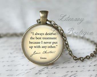 Jane Austen, 'I Always Deserve The Best', Emma Quote Necklace or Keyring, Keychain.