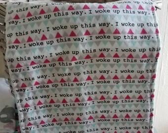 I Woke Up Like This Burp Rag