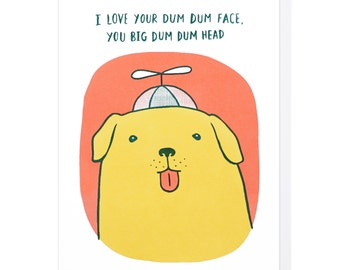 Dum Dum Head Dog Letterpress Card