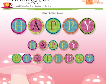 Mad Hatter Tea Party Inspired Printable Happy Birthday Banner - DIY Print - Alice in Wonderland Inspired - Instant Download