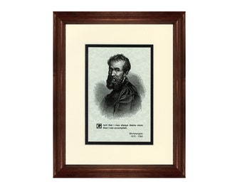 Print and Quotation of Michelangelo with Mat and Frame